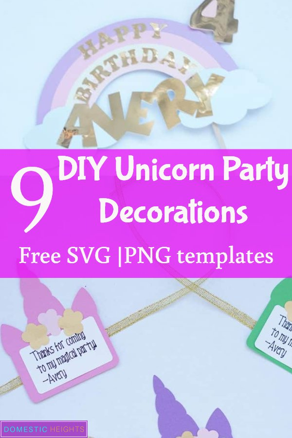 cricut unicorn birthday party ideas with free svg templates