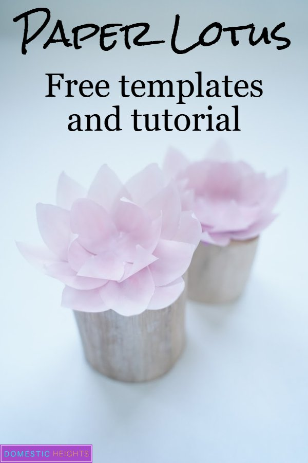DIY paper lotus flower templates and tutorial