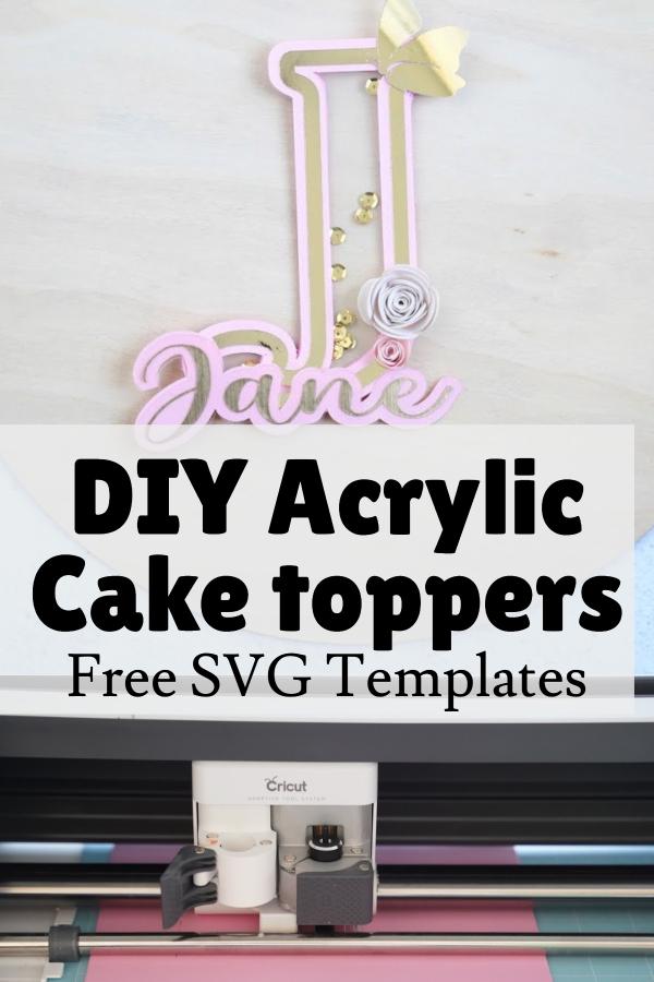diy acrylic cake topper