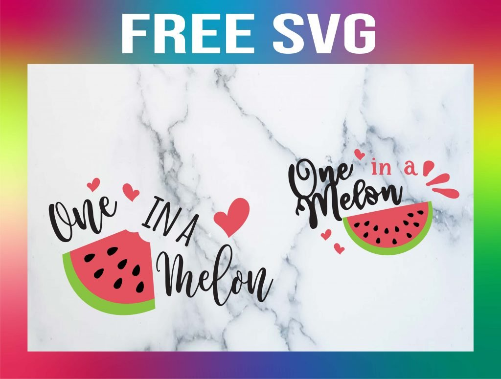 Free One in a Melon SVG